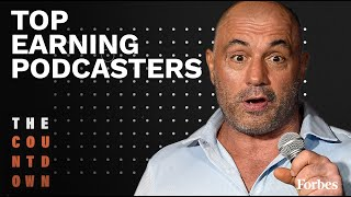 Joe Rogan Tops Highest-Earning Podcasters List At $30 Million | The Countdown | Forbes