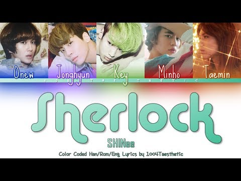SHINee (샤이니) - Sherlock • 셜록 (Clue + Note) Color Coded Han/Rom/Eng Lyrics #RIPJonghyun