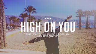 """High On You"" Instrumental Hip Hop Pop Soul Happy 