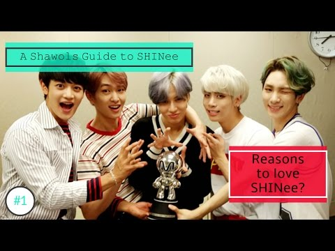 [A Shawol's Guide to SHINee] Reasons to love SHINee