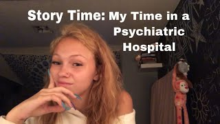 Story Time: My Time in a Psych Hospital