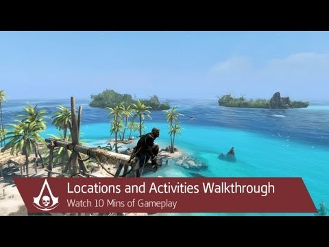 Locations and Activities - 10 Minute Gameplay Walkthrough| Assassin's Creed 4 Black Flag