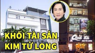 Kjnh ngạc trước Khối Tài Sản Khủnq của NSƯT Kim tử Long - TIN GIẢI TRÍ