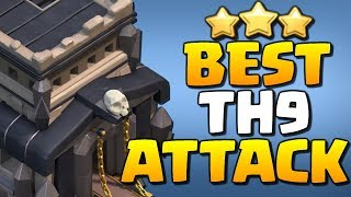 BEST TH9 Attack Strategy for 2019 in Clash of Clans!