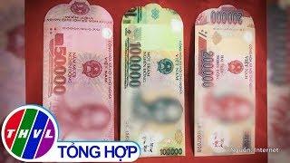 THVL | Cẩn thận rước họa vì bao lì xì tiền Việt