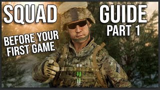 THE ULTIMATE BEGINNER'S GUIDE TO SQUAD (Part 1: Before Your First Game)