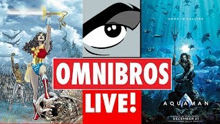 OmniBros LIVE! 7/23/18 - SDCC Wrap Up! & New DC Solicits!
