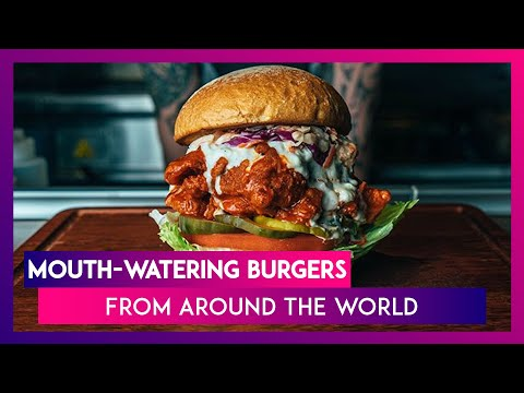 National Burger Day 2020: Mouth-Watering Burgers From Around The World