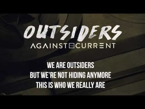 Against The Current - Outsiders [Lyrics On Screen]