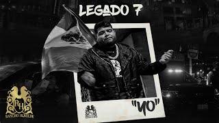 Legado 7 - Yo [Official Video]