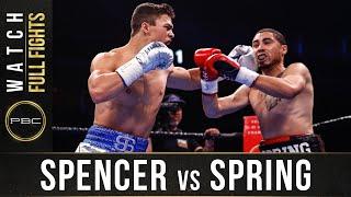 Spencer vs Spring FULL FIGHT: January 18, 2020   PBC on FOX