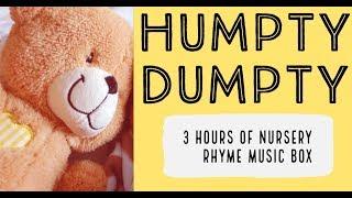 Humpty Dumpty | 3 Hours Of Nursery Rhyme Music Box
