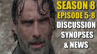 The Walking Dead Season 8 News & Discussion - Episode 805 - 808 News Titles Synopses & Discussion