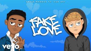 Gavin Magnus - Fake Love (Official Lyric Video) ft. Luh Kel