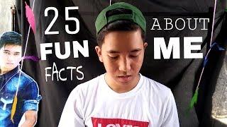 25 fun facts about me   Fernan
