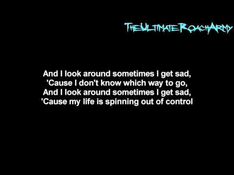 Papa Roach - Sometimes {Lyrics on screen} HD
