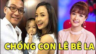 """Chồng con Diễn viên Lê Bê La hiện nay: """"lương của tôi nhiều hơn chồng"""" - TIN GIẢI TRÍ"""