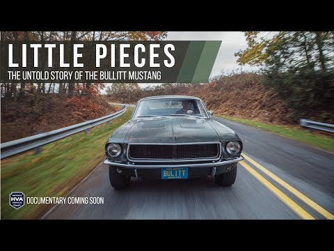 HVA Documentary, Little Pieces: The Untold Story of the Bullitt Mustang