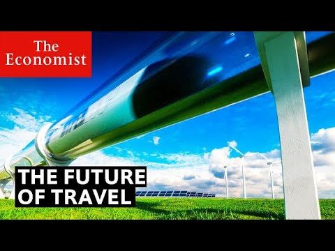 How will people travel in the future?   The Economist