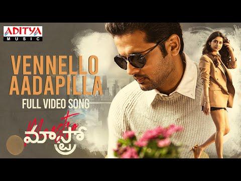 Full video song 'Vennello Aadapilla' from Maestro - Nithiin, Nabha Natesh