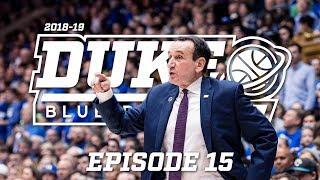 2018-19 Duke Blue Planet | Episode 15