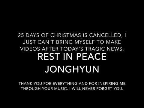 Rest in Peace Jonghyun + Channel will be on Hiatus