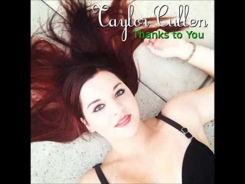 Thanks to You by Taylor Cullen