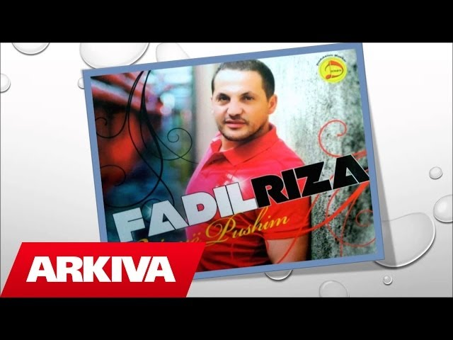 Fadil Riza - E din syte e mi (Official Song)
