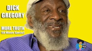 Dick Gregory - More Truth (68 minute Special)