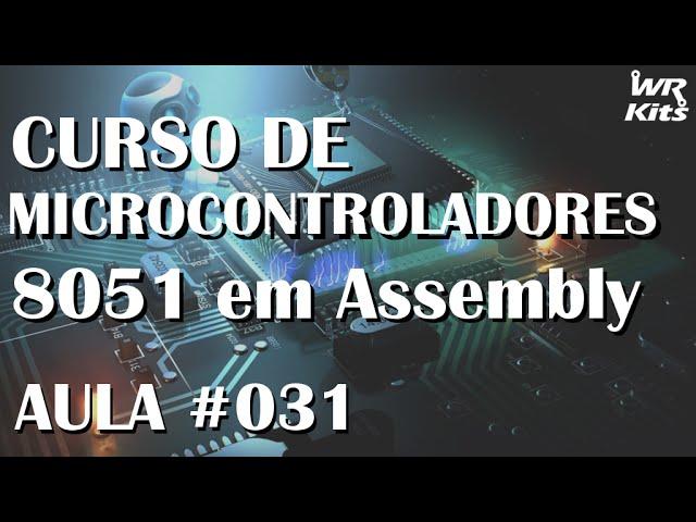 ATIVANDO TIMER COM BOTÃO | Assembly para 8051 #031