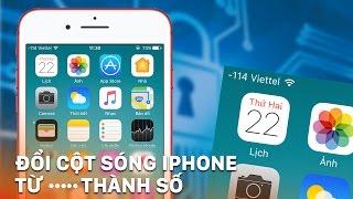 Hướng dẫn cách đổi cột sóng iPhone thành số