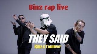 THEY SAID Binz x Touliver rap  live [Full HD 1080p] | karaoke they said phụ đề, lời ở phần mô tả.