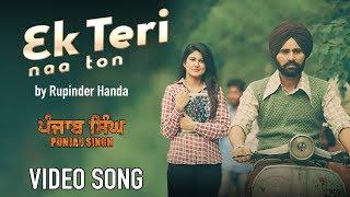 Ek Teri Naa Ton – Rupinder Handa – Punjab Singh