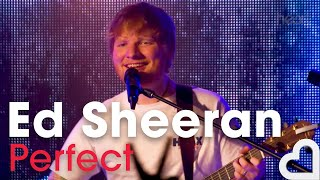 Ed Sheeran - Perfect | Heart Live
