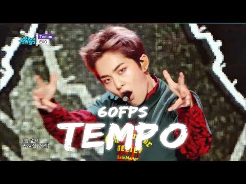 60FPS 1080P | EXO - Tempo, 엑소 - 템포 Show Music Core 20181117