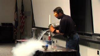 Liquid Nitrogen Show!
