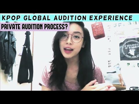 KPOP Global Audition Experience 2018 || Private Audition + Tips