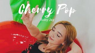 Cherry Pop | Ruby Jay ORIGINAL (official music video)