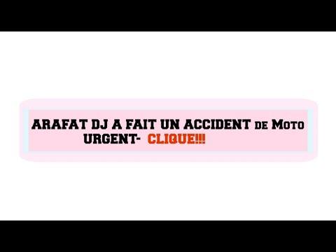 ARAFAT DJ A FAIT UN ACCIDENT GRAVE⏐URGENT!⏐MANUELLA DAMARIS
