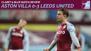 POST MATCH REACTION: Aston Villa 0-3 Leeds United