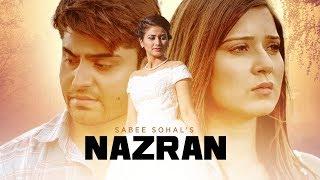 Nazran – Sabee Sohal Ft Johny Vick