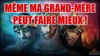 MÊME MA GRAND MÈRE PEUT FAIRE MIEUX ! - Age of Empires II
