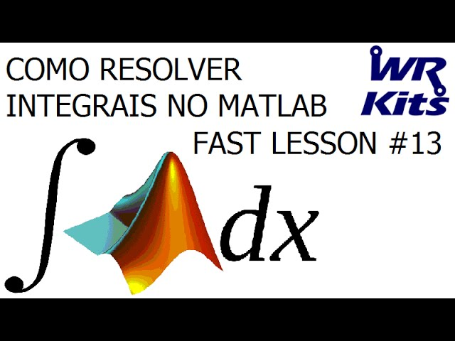 COMO RESOLVER INTEGRAIS NO MATLAB | Fast Lesson #13