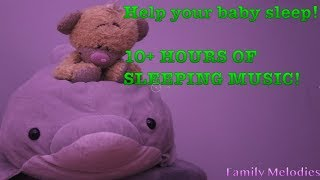 10+ Hours Of Sleeping Music For Babies! Gentle Bedtime Lullaby Music For Kids With Soft Whitenoise