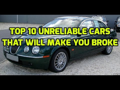 Top 10 Unreliable Cars That Will Make You Broke