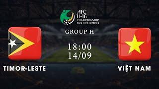FULL | Timor-Leste - Việt Nam | Vòng loại U16 châu Á 2020 | VFF Channel
