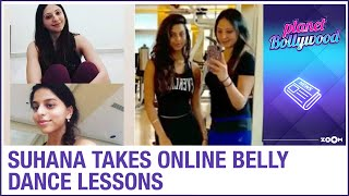 Shah Rukh Khan's daughter Suhana takes online belly dancin..