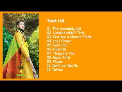 [FULL ALBUM] LAY (레이) (Zhang Yixing (张艺兴)) - NAMANANA (English Ver.)