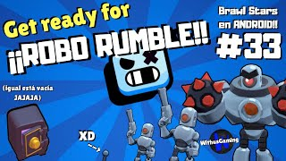 Get Ready for ROBO RUMBLE!! | Brawl Stars en ANDROID!! #33 | WithusGaming!