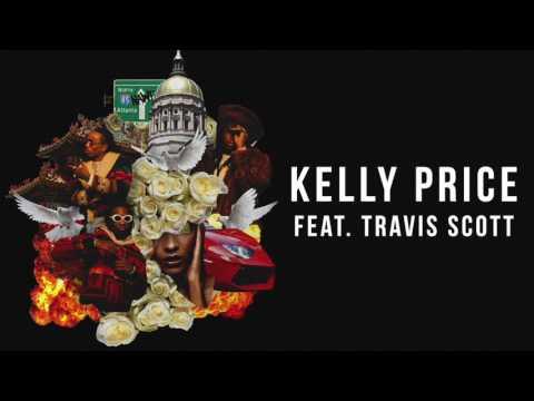 Kelly Price (feat. Travis Scott)